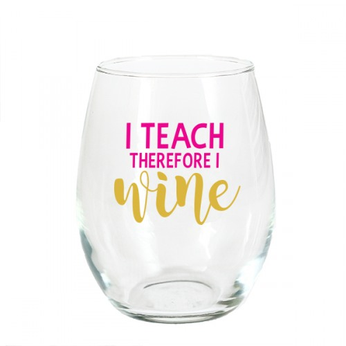 fd28481e211 I Teach Therefore Stemless Wine Glass